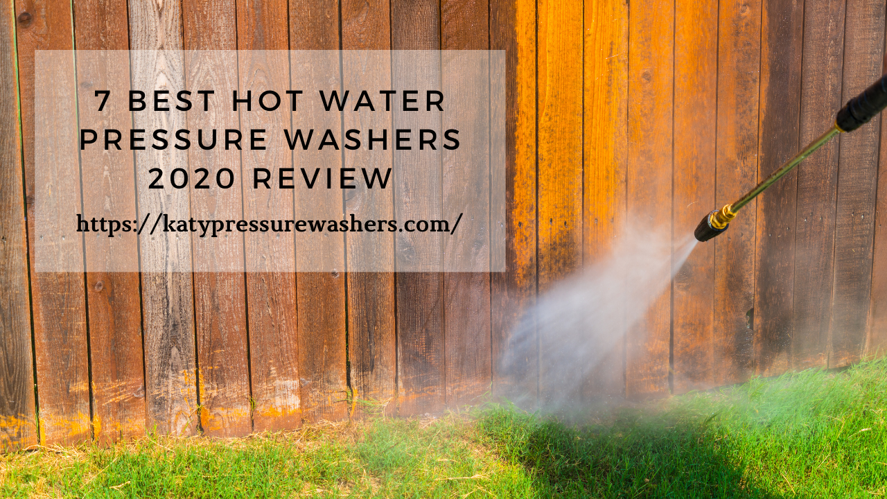 Best Hot Water Pressure Washers 2020 Review